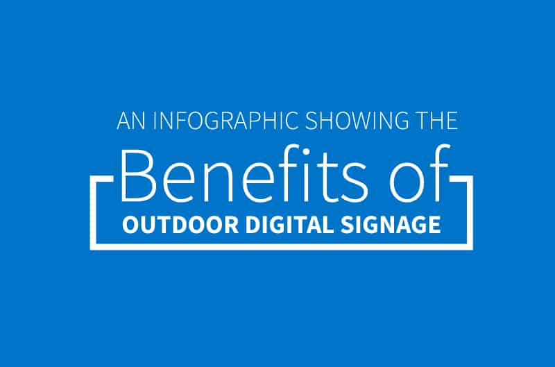 benefits-of-outdoor-digital-signage