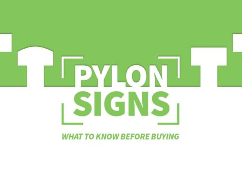 Pylon Signs – What to Know Before Buying